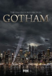Gotham Teaser Television Poster - The Origin Stories Begin In Gotham